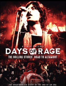 Days of Rage: The Rolling Stones' Road to Altamont