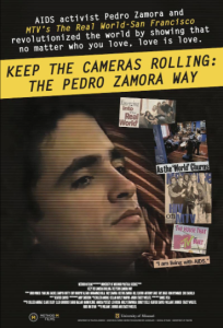 Keep the Cameras Rolling: The Pedro Zamora Way